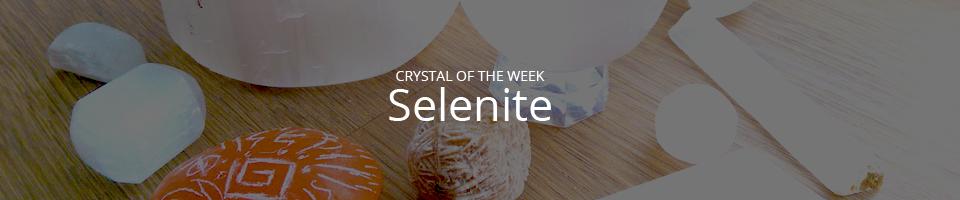 crystal-of-the-week-selenite